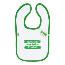 VIB Slabbetje Wit + Groen (Tebbie nou voor lekker prakkie?)