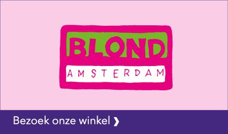 BEZOEK ONZE BLOND-AMSTERDAM WINKEL!