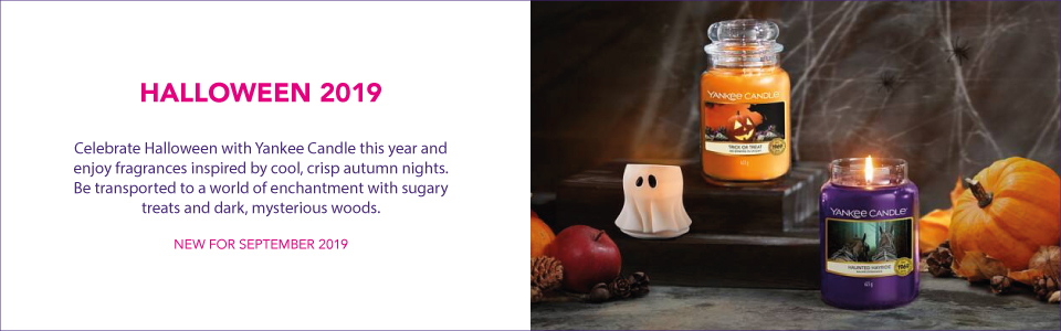 HALLOWEEN 2019  Celebrate Halloween with Yankee Candle this year and enjoy fragrances inspired by cool, crisp autumn nights. Be transported to a world of enchantment with sugary treats and dark, mysterious woods.  NEW FOR SEPTEMBER 2019