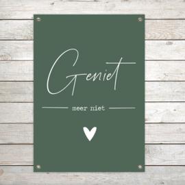 """Tuinposter XL """"Geniet"""" Groen"""