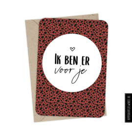 Wenskaart enkel  'Ik ben er voor je' met envelop