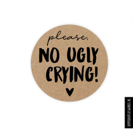 """""""Please no ugly crying"""" stickers + zakjes"""