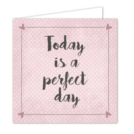 "Wenskaart ""Perfect day"""