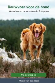 Rauwvoer voor de hond / Voerwijzer/ Meike van den Haak
