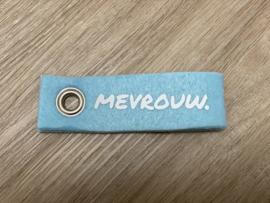 Lichtblauw MEVROUW. Vilten Sleutelhanger