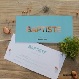 Koperfolie geboortekaartje BAPTISTE