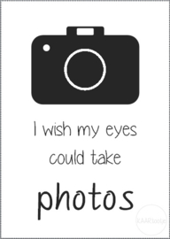 Kaart | I wish my eyes could take photos