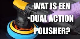 Wat is een Dual Action Polisher