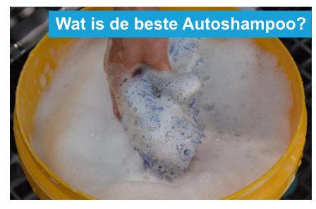 wat is de beste autoshampoo