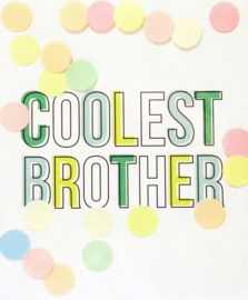 CONFETTI POSTCARD - COOLEST BROTHER