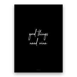 good things need wine
