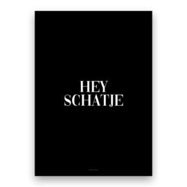 Hey Schatje
