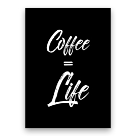 Coffee = Life