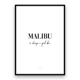 Malibu is always a good idea