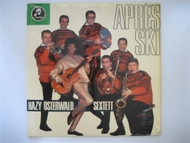 Apres Ski, Das Hazy osterwald-sextett NR.LP00143