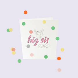 CONFETTI CARD BABY 'BIG SIS' - THE GIFT LABEL