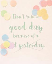 CONFETTI CARD DON'T RUIN A GOOD DAY  - THE GIFT LABEL