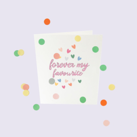 CONFETTI CARD BABY 'FOREVER MY FAVOURITE' - THE GIFT LABEL