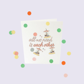 CONFETTI CARD BABY 'ALL WE NEED IS EACH OTHER' - THE GIFT LABEL