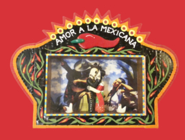 Kijkkastje Amor la Mexicana.