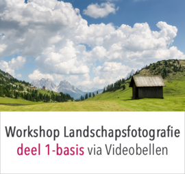 Online workshop landschapsfotografie deel 1 - de basis
