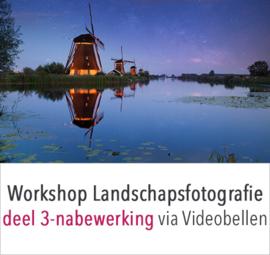 Online workshop landschapsfotografie deel 3 - nabewerking