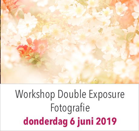 Workshop Double Exposure (Dubbele/Meervoudige belichting) fotografie-donderdag 6 juni 2019