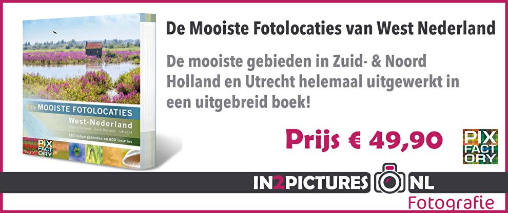 Boek de mooiste fotolocaties van west Nederland, natuurfotografie.nl in2pictures.nl fotoschool