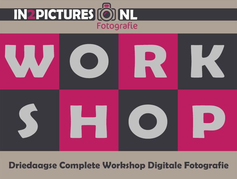 Driedaagse Complete Workshop Digitale Fotografie