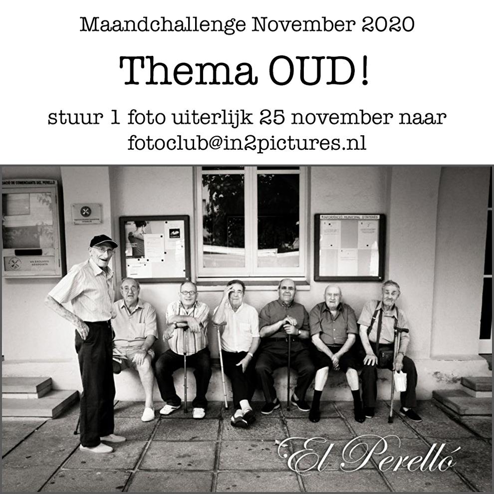 Maandchallenge november 2020 Oud in2pictures.nl fotografie