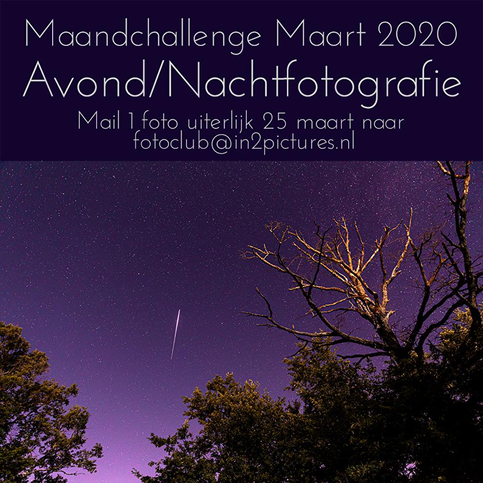 Maandchallenge Maart 2020 Avond-/Nachtfotografie bij in2pictures.nl fotografie