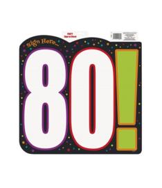 Schild verjaardag 80 jaar