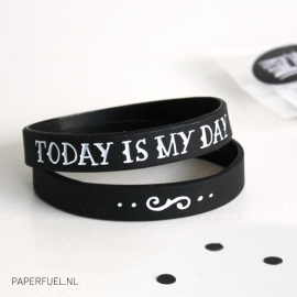 Armbandje 'Today is my day'