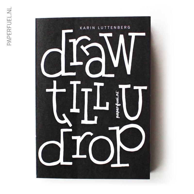 Handletter blok Draw till u drop A5