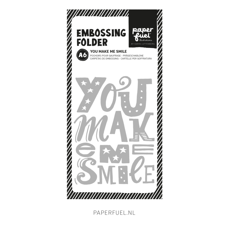 Embossing folder A6 You make me smile
