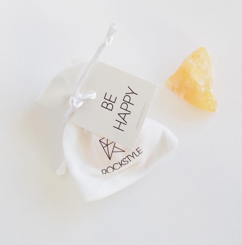 BE HAPPY - Calcite