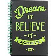 """Notitieboek """"Dream it Believe it Achieve it"""""""