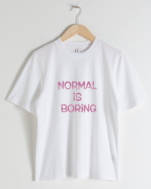 """DAMES T-shirt """"Normal is boring"""""""