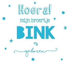 Geboortesticker 'Hoera mijn broertje is geboren' type Bink
