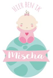 Geboortesticker lieve baby op wereldbol type Mischa