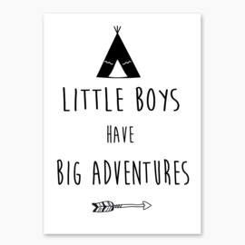 Poster met de tekst 'little boys have big adventures' - poster babykamer of kinderkamer