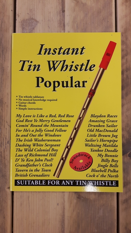 Instant Tin Whistle: Popular - Study & Songbook + CD