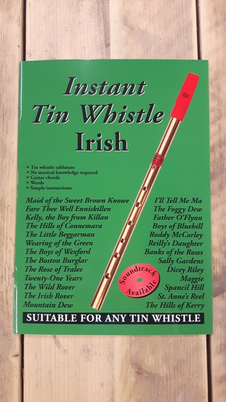 Instant Tin Whistle: Irish - Study & Songbook + CD