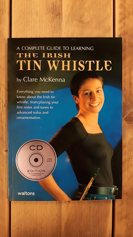 Tin Whistle study / song Book + CD by Clare McKenna