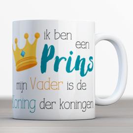ik ben een prins mijn Vader is de Koning der koningen