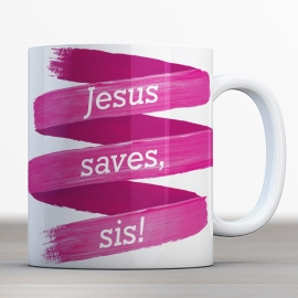 Quotes en Uitspraken bijbelmok Jesus saves sis!
