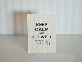 Keep calm and get well soon!
