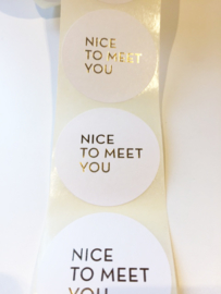 Stickers Nice to meet you! goud