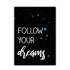 Follow your dreams (2018)