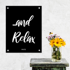 Tuinposter - And Relax